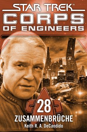Star Trek – Corps of Engineers 28: Zusammenbrüche von DeCandido,  Keith R.A., Picard,  Susanne