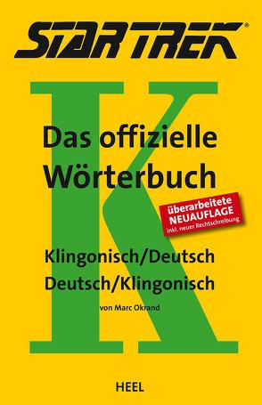 STAR TREK® – Das offizielle Wörterbuch von Litaer,  Lieven L., Okrand,  Marc