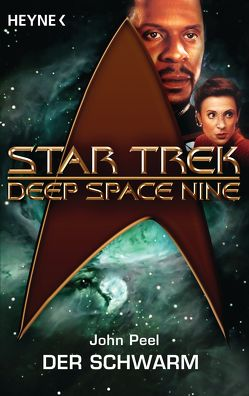 Star Trek – Deep Space Nine: Der Schwarm von Kempen,  Bernhard, Peel,  John