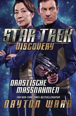 Star Trek – Discovery 2: Drastische Maßnahmen von Mack,  David, Parmiter,  Helga
