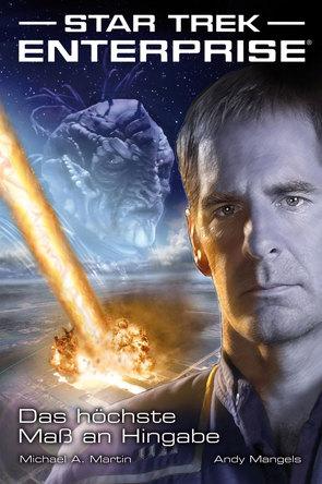 Star Trek – Enterprise 1: Das höchste Maß an Hingabe von Mangels,  Andy, Martin,  Michael A, Perplies,  Bernd