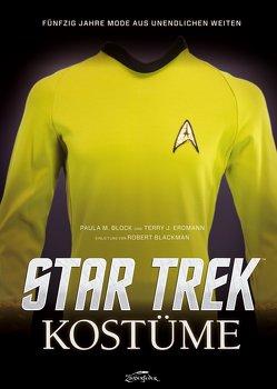 Star Trek Kostüme von Blackmann,  Robert, Block,  Paula M., Bürgel,  Diana, Erdmann,  Terry J.