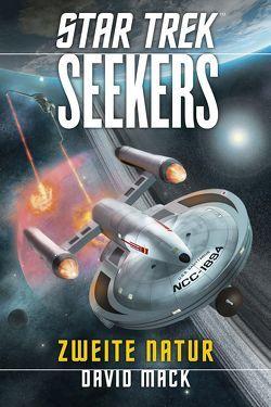 Star Trek – Seekers 1: Zweite Natur von Mack,  David, Picard,  Susanne