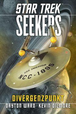 Star Trek – Seekers 2: Divergenzpunkt von Dilmore,  Kevin, Picard,  Susanne, Ward,  Dayton
