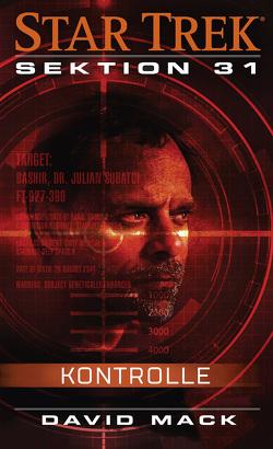 Star Trek – Sektion 31: Kontrolle von Mack,  David, Parmiter,  Helga
