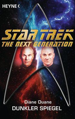 Star Trek – The Next Generation: Dunkler Spiegel von Anton,  Uwe, Duane,  Diane