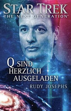 Star Trek – The Next Generation: Q sind herzlich eingeladen von Josephs,  Rudy, Picard,  Susanne