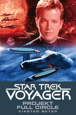 Star Trek – Voyager 5: Projekt Full Circle von Beyer,  Kristen, Bottlinger,  Andrea