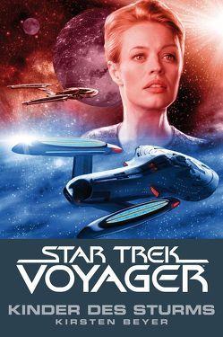 Star Trek – Voyager 7: Kinder des Sturms von Beyer,  Kristen, Ulmer,  René