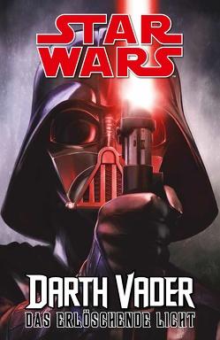 Star Wars Comics: Darth Vader (Ein Comicabenteuer): Das erlöschende Licht von Camuncoli,  Giuseppe, Nagula,  Michael, Soule,  Charles