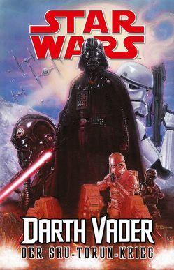 Star Wars Comics – Darth Vader (Ein Comicabenteuer): Der Shu-Torun-Krieg von Gillen,  Kieron, Klotzbücher,  Hartmut, Larroca,  Salvador, Nagula,  Michael, Yu,  Leinil