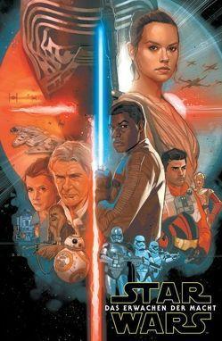 Star Wars Comics: Das Erwachen der Macht von Aardvark,  Justin, Laming,  Marc, Ross,  Luke, Wendig,  Chuck