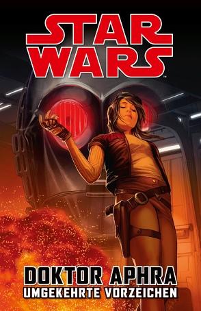 Star Wars Comics: Doktor Aphra III: Umgekehrte Vorzeichen von Aardvark,  Justinn, Gillen,  Kieron, Laiso,  Emilio, Spurrier,  Simon