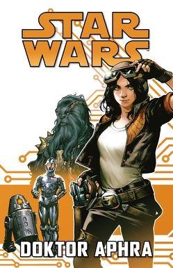 Star Wars Comics: Doktor Aphra I von Aardvark,  Justin, Gillen,  Kieron, Walker,  Kev