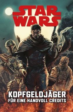 Star Wars Comics: Kopfgeldjäger I von Sacks,  Ethan, Villanelli,  Paolo