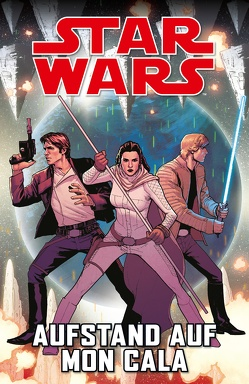 Star Wars Comics: Meuterei auf Mon Cala von Gillen,  Kieron, Larroca,  Salvador