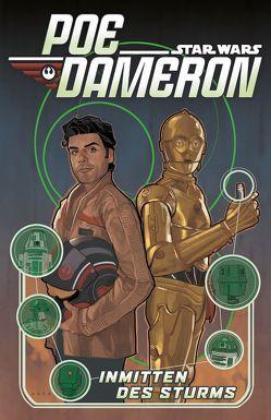 Star Wars Comics: Poe Dameron II von Lutz,  Gero, Noto,  Phil, Soule,  Charles