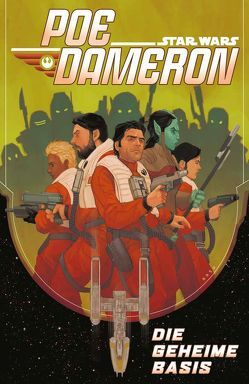 Star Wars Comics: Poe Dameron III von Soule,  Charles, Unzueta,  Angel