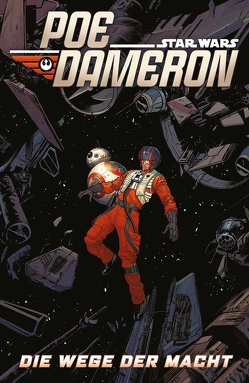Star Wars Comics: Poe Dameron IV von Soule,  Charles, Thompson,  Robbie