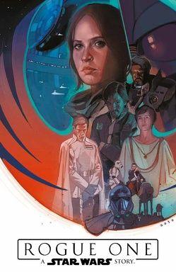 Star Wars Comics: Rogue One – A Star Wars Story von Aardvark,  Justin, Bazaldu,  Oscar, Houser,  Jody, Laiso,  Emilio, Villanelli,  Paolo