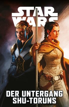 Star Wars Comics: Der Untergang Shu-Toruns von Boccardo,  Andrea, Gillen,  Kieron, Unzueta,  Angel, Wieland,  Matthias