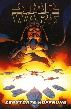 Star Wars Comics: Zerstörte Hoffnungen von Gillen,  Kieron, Larroca,  Salvador