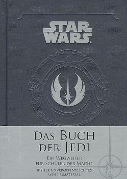 Star Wars: Das Buch der Jedi von Wallace,  Daniel, Winter,  Marc