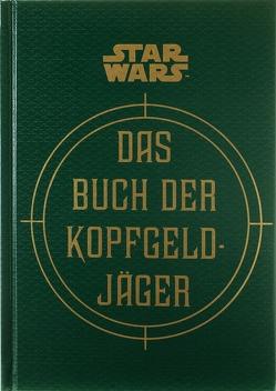 Star Wars: Das Buch der Kopfgeldjäger von Fry,  Jason, Wallace,  Daniel, Windham,  Ryder, Winter,  Marc