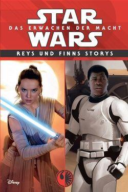 Star Wars: Das Erwachen der Macht von Dinter,  Jan, Holland,  Jesse, Rood,  Brian, Schaefer,  Elizabeth