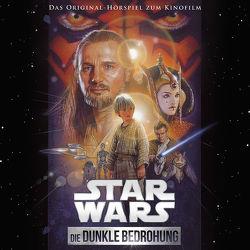 Star Wars: Die dunkle Bedrohung von Döring,  Oliver, Lucas,  George, Williams,  John