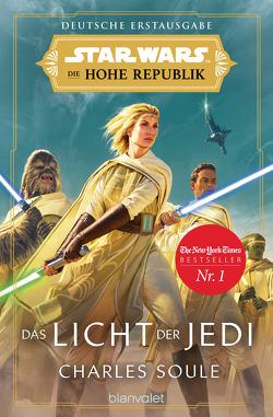 Star Wars™ Die Hohe Republik – Das Licht der Jedi von Kasprzak,  Andreas, Soule,  Charles