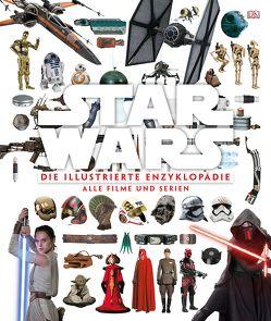Star Wars™ Die illustrierte Enzyklopädie von Barr,  Tricia, Bray,  Adam, Horton,  Cole