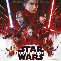 Star Wars: Die letzten Jedi von Bingenheimer,  Gabriele, Johnson,  Rian, Williams,  John
