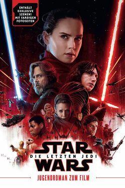 Star Wars: Die letzten Jedi (Jugendroman zum Film) von Johnson,  Rian, Kasprzak,  Andreas, Kogge,  Michael