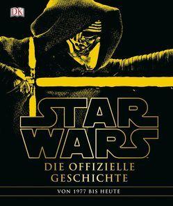 Star Wars™ Die offizielle Geschichte von u.a., Windham,  Ryder