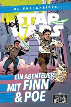 Star Wars: Du entscheidest: Ein Abenteuer mit Finn und Poe von Charretier,  Elsa, Scott,  Cavan