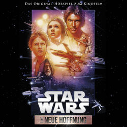 Star Wars: Eine neue Hoffnung von Döring,  Oliver, Lucas,  George, Williams,  John