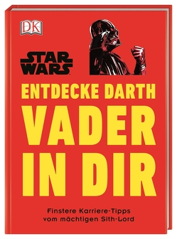 Star Wars™ Entdecke Darth Vader in dir von Blauvelt,  Christian