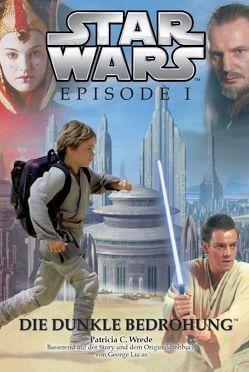 Star Wars: Episode I, Jugendroman zum Film von Wrede,  Patricia C