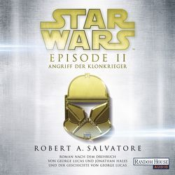 Star Wars™ – Episode II – Angriff der Klonkrieger von Moog,  Philipp, Salvatore,  R.A., Winter,  Regina