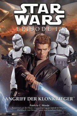 Star Wars: Episode II, Jugendroman zum Film von Wrede,  Patricia C