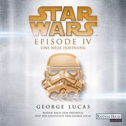 Star Wars™ – Episode IV – Eine neue Hoffnung von Lucas,  George, Pampel,  Wolfgang, Westermayr,  Tony
