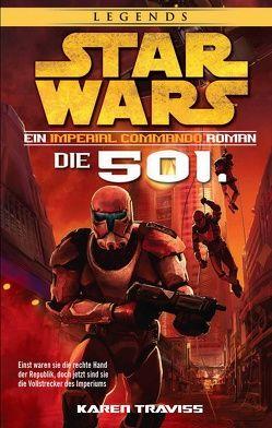 Star Wars Imperial Commando – Die 501. von Dinter,  Jan, Traviss,  Karen
