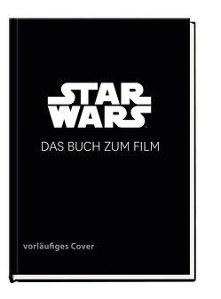 Star Wars: IX Das Buch zum Film