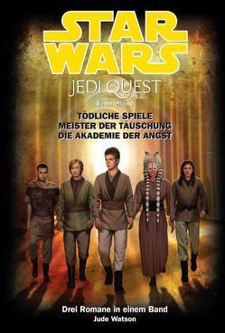 Star Wars Jedi Quest Sammelband von Watson,  Jude