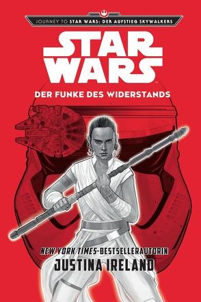 Star Wars: Der Funke des Widerstands von Ireland,  Justina, Kasprzak,  Andreas, Noto,  Phil