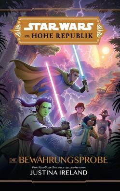 Star Wars Jugendroman: Die Hohe Republik – Die Mutprobe von Antonsson,  Petur, Ireland,  Justina