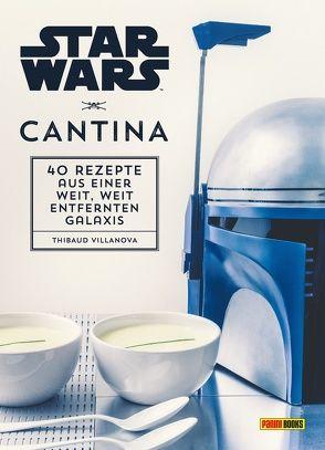 Star Wars Kochbuch: Cantina von Czerw,  Guillaume, Rüdiger,  Anja, Villanova,  Thibaud