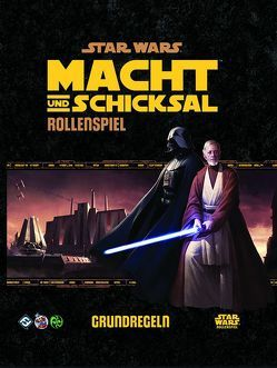 Star Wars: Macht und Schicksal – Grundregeln von Stewart,  Sam