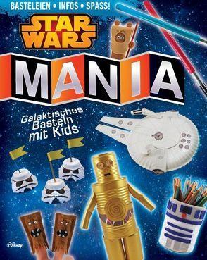 STAR WARS Mania von Formaro,  Amanda, Froeb,  Lori, Schwartz,  Stephanie